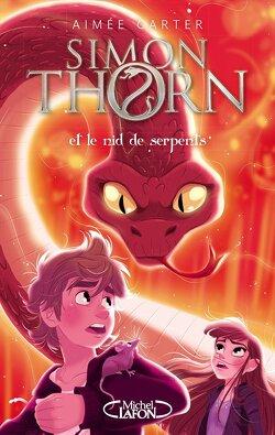 Couverture de Simon Thorn, Tome 2 : Simon Thorn et le nid de serpents