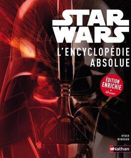 Couverture du livre : Star Wars : L'Encyclopédie Absolue