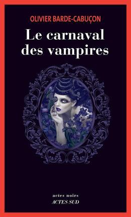 Couverture du livre : Le Carnaval des vampires