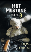Hot Mustang and co…, Tome 3