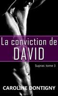 Supras, Tome 3 : La Conviction de David