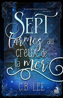 Couverture du livre : Sept larmes au creux de la mer