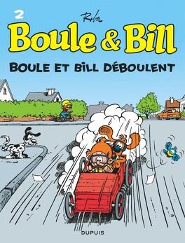 Couverture du livre : Boule & Bill, tome 2 : Boule et Bill déboulent