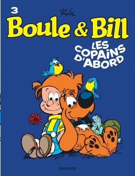 Couverture du livre : Boule & Bill, tome 3 : Les Copains d'abord