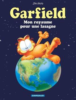 Couverture du livre : Garfield, tome 6 : Une lasagne pour mon royaume