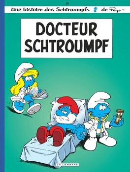 Couverture du livre : Les Schtroumpfs, Tome 18 : Docteur Schtroumpf