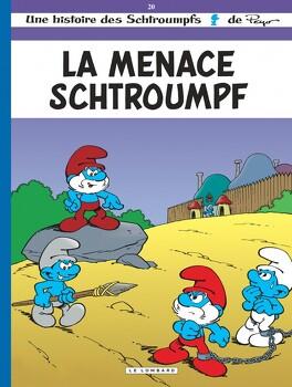 Couverture du livre : Les Schtroumpfs, Tome 20 : La Menace Schtroumpf