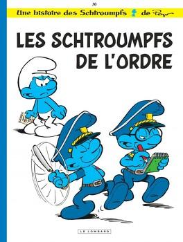 Couverture du livre : Les Schtroumpfs, Tome 30 : Les Schtroumpfs de l'ordre