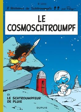 Couverture du livre : Les Schtroumpfs, Tome 6 : Le Cosmoschtroumpf