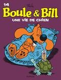 Boule & Bill, tome 14 : Une vie de chien