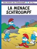 Les Schtroumpfs, Tome 20 : La Menace Schtroumpf