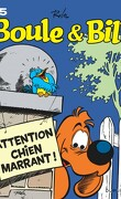 Boule & Bill, tome 15 : Attention chien marrant !