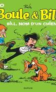 Boule & Bill, tome 20 : Bill, nom d'un chien !