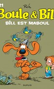 Boule & Bill, tome 21 : Bill est maboul