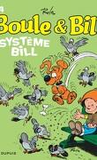 Boule & Bill, tome 4 : Système Bill
