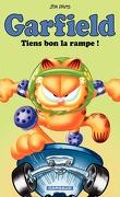 Garfield, tome 10 : Tiens bon la rampe !