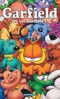 Garfield, tome 45 : Où est Garfield ?