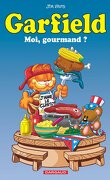 Garfield, tome 46 : Moi, gourmand ?