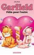 Garfield, tome 58 : Félin pour l'autre
