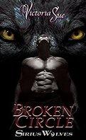 Les Loups de Sirius, Tome 2 : Broken Circle