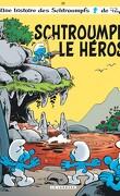 Les Schtroumpfs, Tome 33 : Schtroumpf le héros