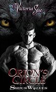 Sirius Wolves, Tome 1 : Orion's Circle