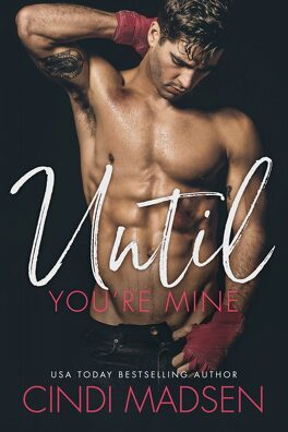 Couverture du livre : Fighting For Her, tome 1: until you're mine
