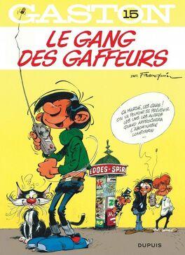 Couverture du livre : Gaston, Tome 15 : Le Gang des gaffeurs