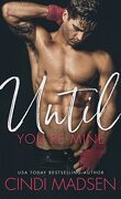 Fighting For Her, tome 1: until you're mine