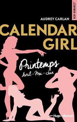 Couverture du livre : Calendar Girl - Saison Printemps