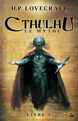 Couverture du livre : Cthulhu : Le Mythe, Livre 1