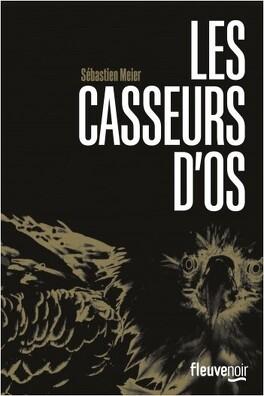 Couverture du livre : Les casseurs d'os