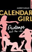 Calendar Girl - Saison Printemps