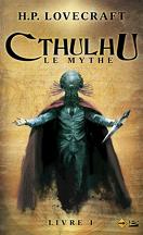 Cthulhu : Le Mythe, Livre 1