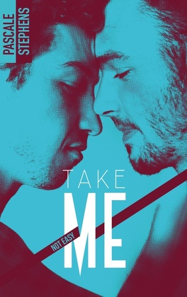 Couverture du livre : Not easy, Tome 4 : Take me