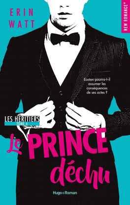Couverture du livre : Les Héritiers, Tome 4 : Le Prince déchu