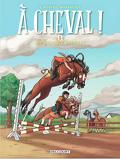 À cheval !, tome 1 : Hip hippique, hourra !