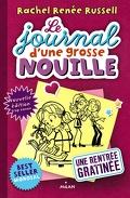 Le Journal d'une grosse nouille, tome 1 : Une rentrée gratinée