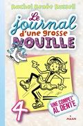 Le Journal d'une grosse nouille, tome 4 : Une compet' al dente
