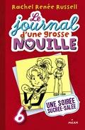 Le Journal d'une grosse nouille, tome 6 : Une soirée sucrée-salée