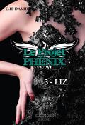 Le projet Phénix, tome 3 : Liz