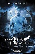 Les Ailes d'Alexanne, Tome 8 : Alba