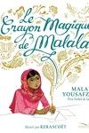 couverture Le Crayon magique de Malala