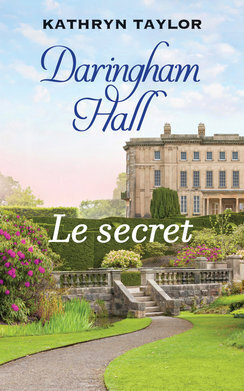 Couverture du livre : Daringham Hall tome 2: Le secret
