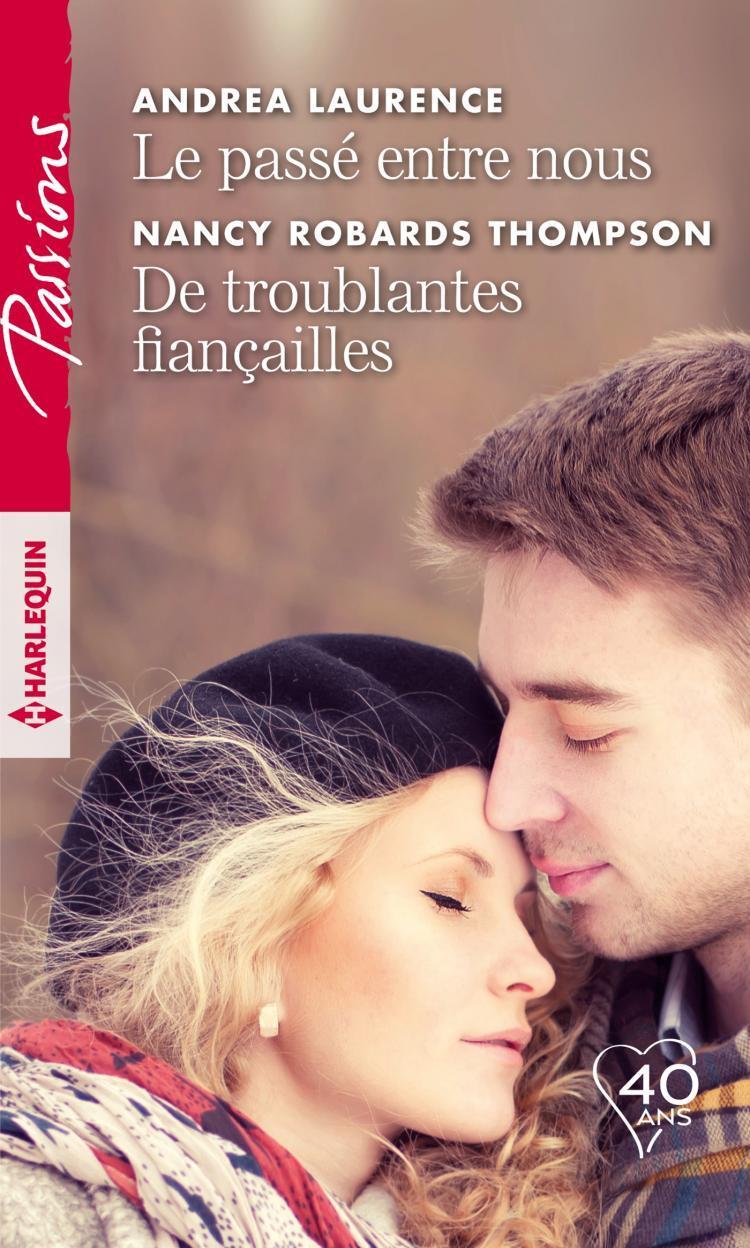cdn1.booknode.com/book_cover/1058/full/le-passe-entre-nous---de-troublantes-fiancailles-1058309.jpg