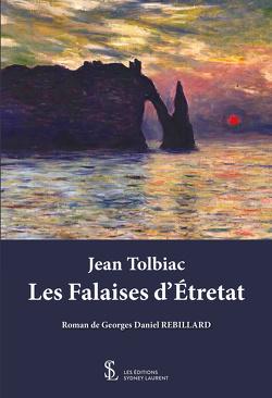 Couverture de Jean Tolbiac : Les Falaises d'Étretat