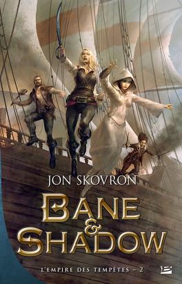 Couverture du livre : L'Empire des tempêtes, Tome 2 : Bane et Shadow