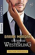 L'honneur des Westerling : Mariage chez les Westerling ; Un scandaleux séducteur ; Un bébé par surprise
