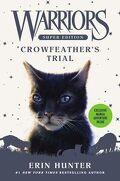 La Guerre des Clans, HS n°11 : Crowfeather's Trial