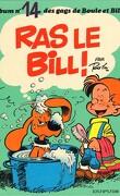 Boule et Bill, tome 14 : Ras le Bill !